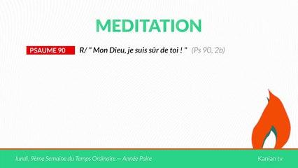 """MÉDITATION - Psaume 90: """"Mon Dieu, je suis sûr de toi !"""""""