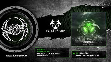 A-kriv Ft. Decoding Drums - Neo Geo [NRTXDIGI 13]