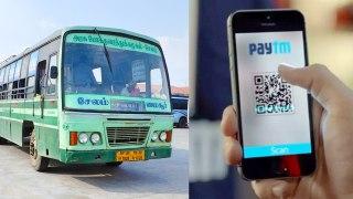 தமிழக பேருந்துகளில் இனி Paytm மூலம் டிக்கெட் வாங்கலாம்