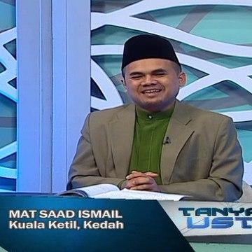 Tanyalah Ustaz (2014) | Episod 255