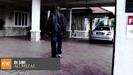 Di Sini - AC Mizal (Official Music Video)