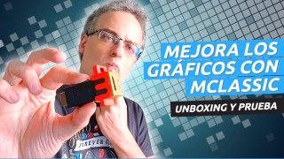 Unboxing y prueba de mClassic - Mejora los gráficos de tu consola