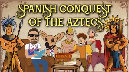 Conquest of the Aztecs: The World's First Alien Invasion
