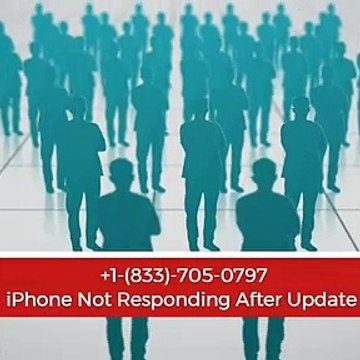 iPhone Not Responding After Update +1-(833)-705-0797