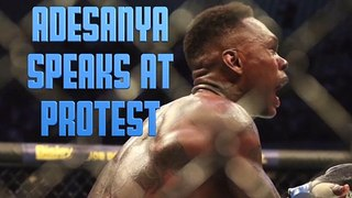 Israel Adesanya speaks at George Floyd protest