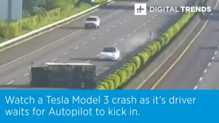 Watch a Tesla Model 3 crash as it's driver waits for Autopilot to kick in.