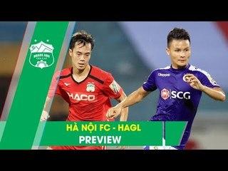 Nhận định | Hà Nội FC – Hoàng Anh Gia Lai | Cuộc đại chiến của những ngôi sao | HAGL Media