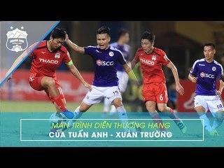 Tuấn Anh - Xuân Trường | Những pha bóng đẳng cấp trước Hà Nội FC ở mùa giải 2019 | HAGL Media