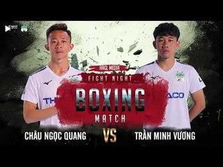 Sẽ ra sao khi Minh Vương, Trọng Sáng và đồng đội so găng trên sàn boxing? | HAGL Media