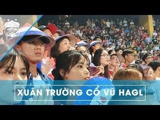 Xuân Trường hòa mình trên khán đài cùng NHM, cổ vũ hết mình cho HAGL | HAGL Media