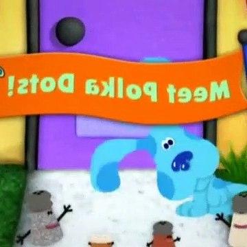 Blues Clues Season 5 Episode 25 - Meet Polka Dots!