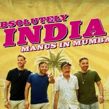 Absolutely.India.Mancs.in.Mumbai S01E06