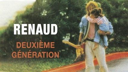 Renaud - Deuxième génération