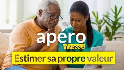 Estimer sa propre valeur - Apéro N'zassa