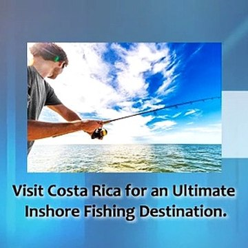 Find The Best Inshore Fishing Costa Rica