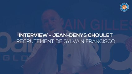 2020/21 Interview - Jean-Denys Choulet (Sylvain Francisco)