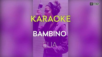 Elia - Bambino   Karaoke Session