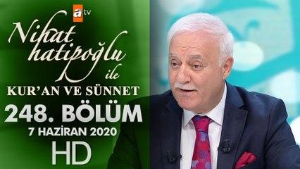 Nihat Hatipoğlu ile Kur'an ve Sünnet - 7 Haziran 2020