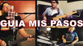 GUIA MIS PASOS - Edición Cuarentena - Pepe Lopez Band y Amigos