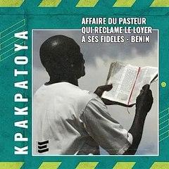 Bénin: très en colère, un pasteur réclame les frais de loyer de l'église à ses fidèles