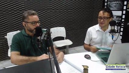 Assista ao programa Cidade Notícia desta terça-feira (09) pela Líder FM de Sousa-PB