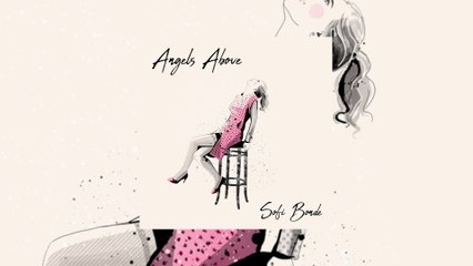 Sofi Bonde - Angels Above