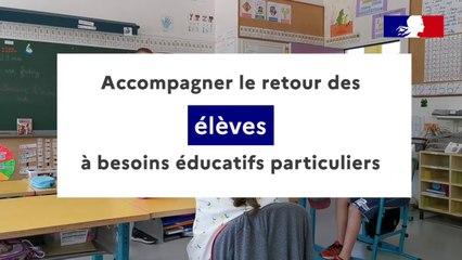 Accompagner le retour des élèves à besoins éducatifs particuliers