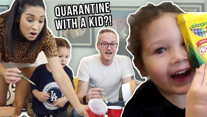 How To Survive Quarantine with a Toddler! (kinda...)