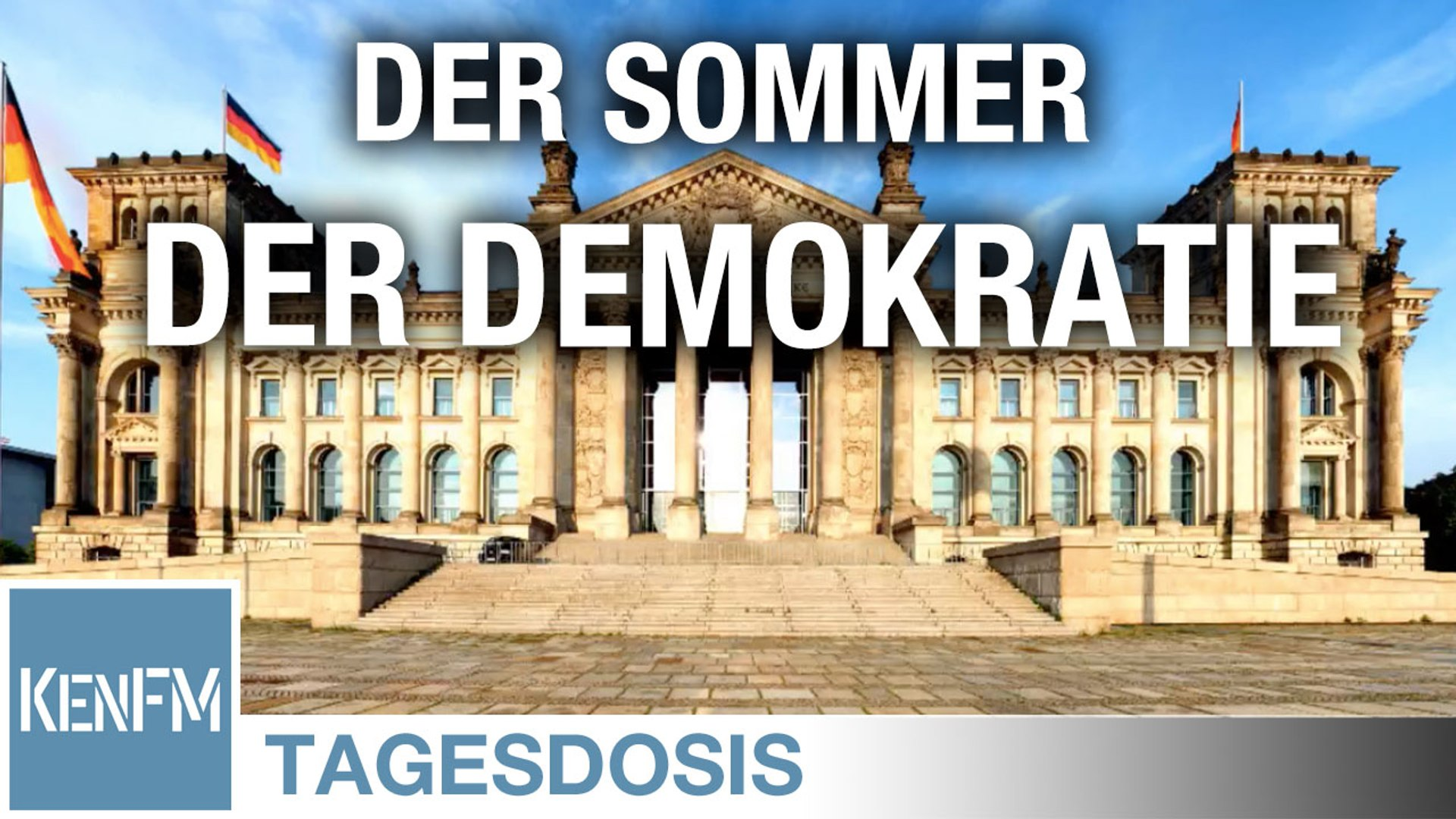 Der Sommer der Demokratie - Tagesdosis 10.6.2020