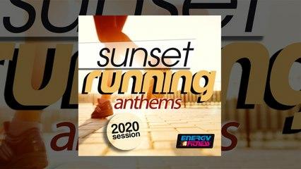 E4F - Sunset Running Anthems 2020 Session - Fitness & Music 2020