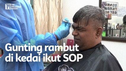Dah boleh gunting rambut di kedai tapi jangan lupa SOP