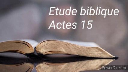 Etude biblique - Actes 15