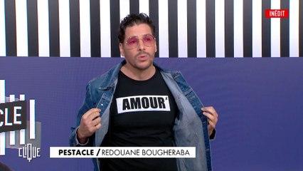 Redoune Bougheraba : sans déguisement, avec beaucoup d'amour - Le Pestacle, Clique - CANAL+