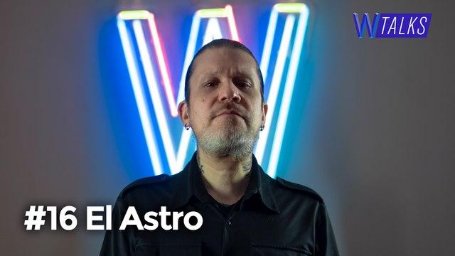 El Astro   WANZtalks