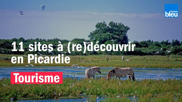 11 sites à (re)découvrir en Picardie cet été