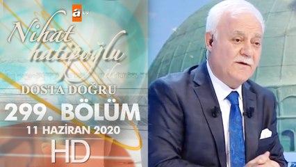 Nihat Hatipoğlu Dosta Doğru -  11 Haziran 2020