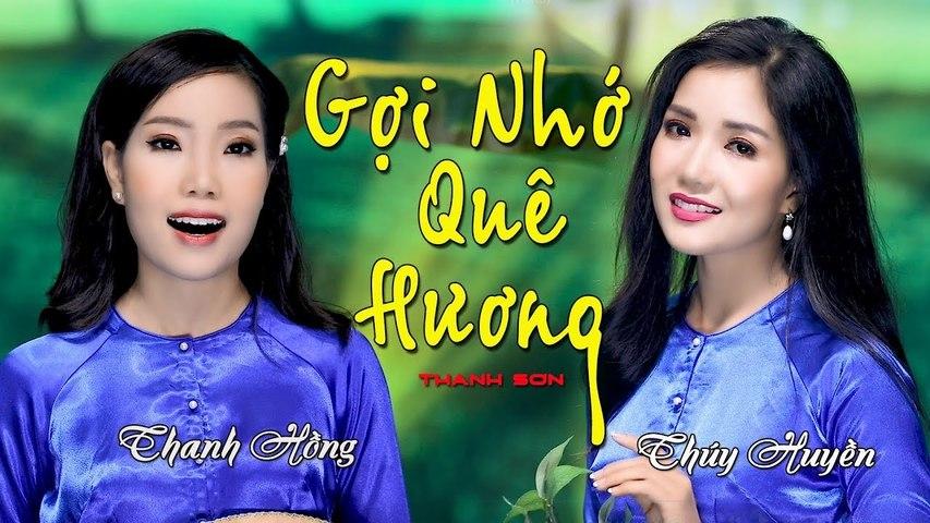 Gợi Nhớ Quê Hương  Song Ca Đặc Biệt Hai Chị Em Ruột Thúy Huyền - Thanh Hồng