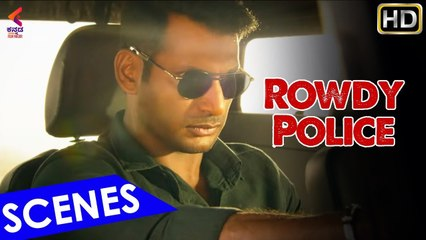 ROWDY POLICE Best Scene   Latest Kannada Movie   Vishal   Raashi Khanna   Latest Dubbed Movies