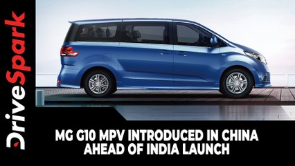 MG G10 MPV Introduced In China Ahead Of India Launch: Here Are The Details!