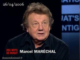 Marcel Maréchal (1937-2020) - Des mots de minuit 26 avril 2006