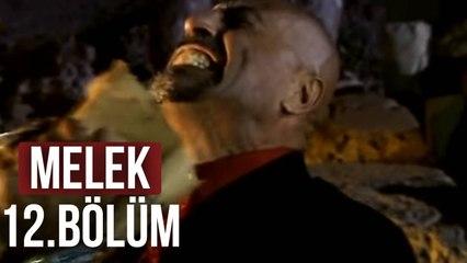 Melek - 12. Bölüm