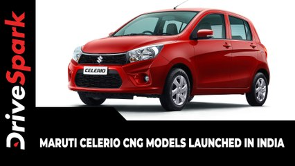 Maruti Celerio CNG Models Launched In India | Details | Specs | Prices