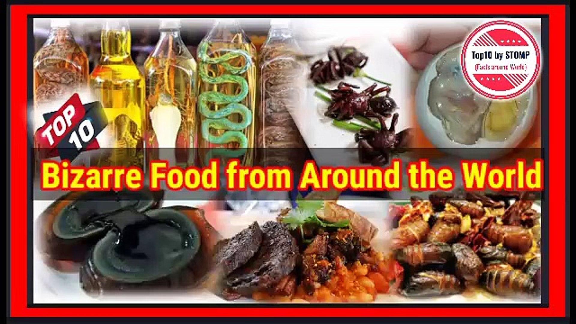 Bizarre foods around the world