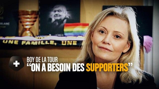 """Nathalie Boy de la Tour : """"On a besoin des supporters"""""""