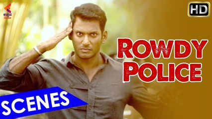Rowdy Police Best Scene   Vishal   Latest Dubbed Sandalwood Movies   Kannada Filmnagar