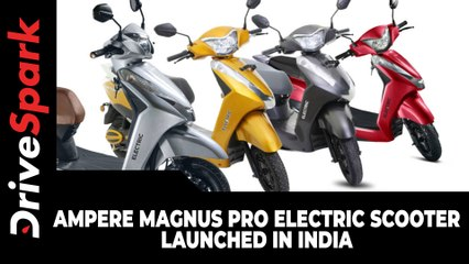 Ampere Magnus Pro Electric Scooter Launched In India | Prices, Specs, Features & Other Details