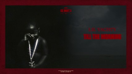 Lil Yachty - Till The Morning