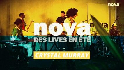 Crystal Murray chez Radio Nova | Des Lives En Été