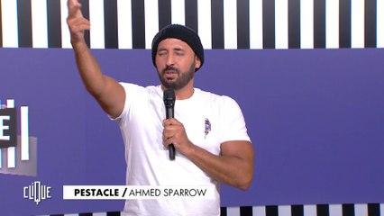 Le dernier Pestacle de Ahmed Sparrow - Clique - CANAL+
