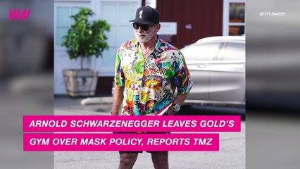 Arnold Schwarzenegger Leaves Gym Over Mask Policy